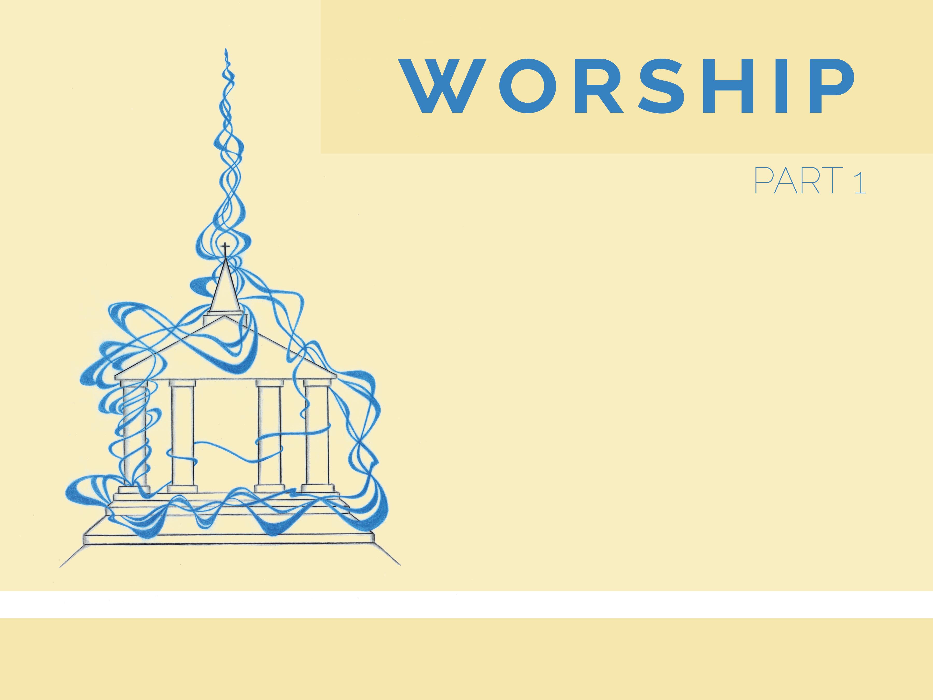 Worship pt 1 Title.2